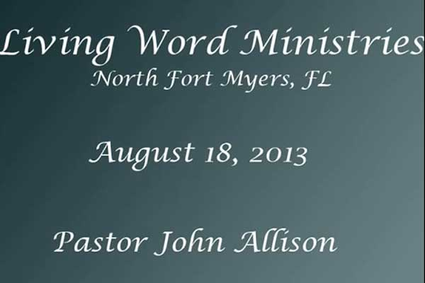 living word ministry aug-18-2013