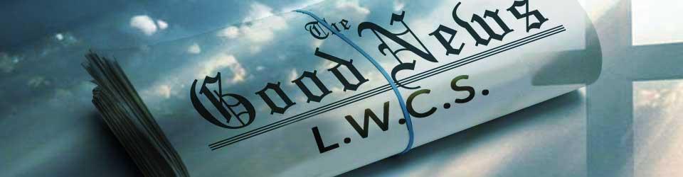 living word ministries L.W.C.S news